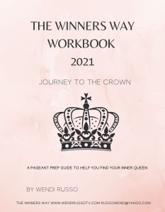 The Winners Way Workbook - A 92 Page Guide to winning your pageant Including Discount Codes to top Pageant Vendors