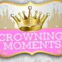 Crowning Moments