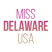 Miss Delaware USA & Miss Delaware Teen USA