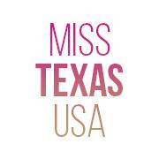 Miss Texas USA & Miss Texas Teen USA