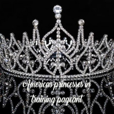 America's Princess in Training